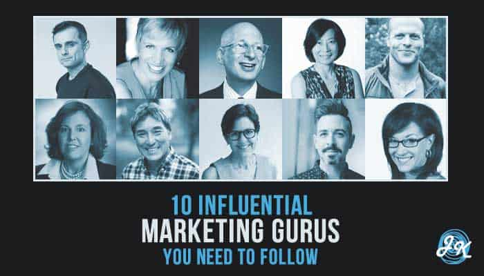 10 Influential Marketing Gurus You Need to Follow