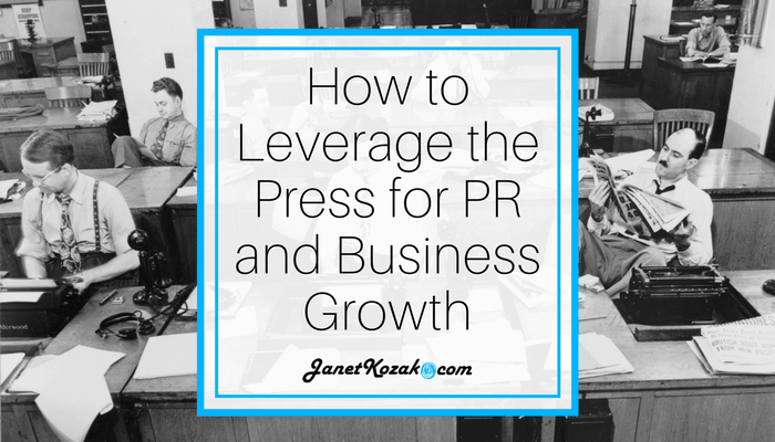 How to Leverage the Press for PR and Business Growth